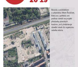 Beseda s architektem a urbanistou Vítem Řezáčem, který se z pohledu své profese zaměří na projekt přestavby píseckých kasáren.