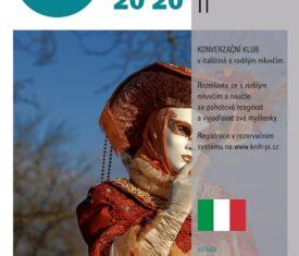 Konverzační klub v italštině s rodilým mluvčím, v červnu již v prezenční formě.