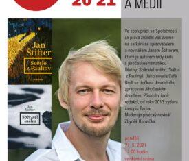 Ve spolupráci se Společností za práva zrcadel vás zveme na setkání se spisovatelem a novinářem Janem Štifterem, který je autorem řady knih s jihočeskou tematikou (Kathy, Sběratel sněhu, Světlo z Pauliny).